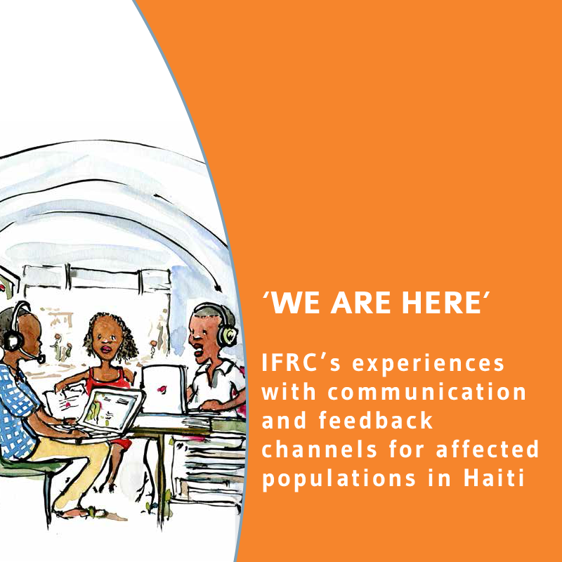 'We are Here': IFRC's Experiences with Communication and Feedback with Affected Populations in Haiti